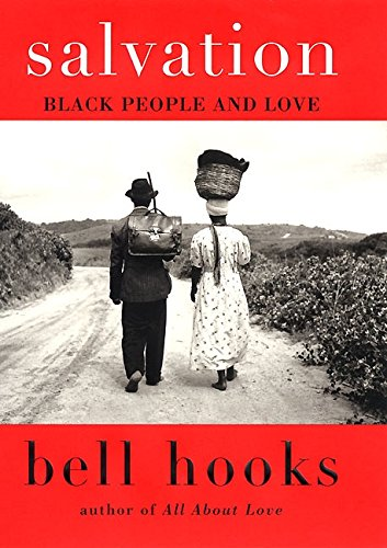 Salvation: Black People and Love (Bell Hooks Love Trilogy (Paperback)) por Bell Hooks