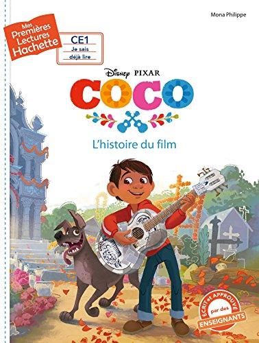 1ères lectures (CE1) Disney - Coco (Mes premières lectures Hachette) por Mona Philippe