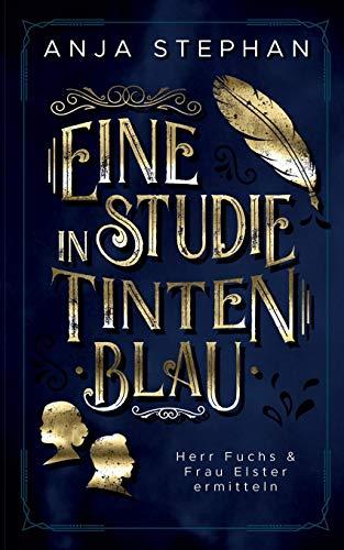 Buchseite und Rezensionen zu 'Eine Studie in Tintenblau' von Anja Stephan