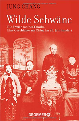 Buchseite und Rezensionen zu 'Wilde Schwäne: Die Frauen meiner Familie' von Jung Chang