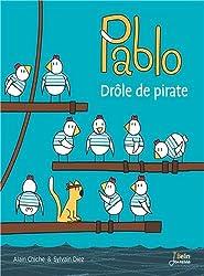 Pablo, drôle de pirate