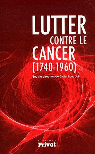 Lutter contre le cancer (1740-1960)