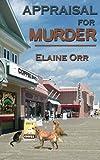 Appraisal for Murder: Volume 1 (Jolie Gentil Cozy Mystery Series)