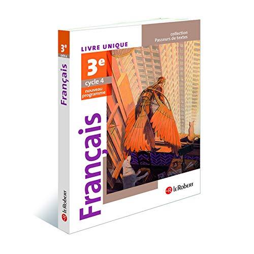 Français 3e Cycle 4, Passeurs de texte : Livre unique - Nouveau programme 2016