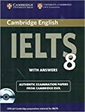 #9: Cambridge English IELTS 8 Book with Answers and Audio CDs (2)): Official Examination Papers from University of Cambridge ESOL Examinations