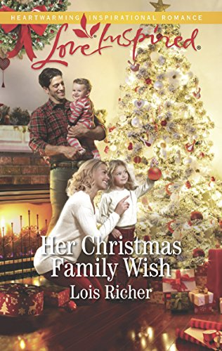 Her Christmas Family Wish (Mills & Boon Love Inspired) (Wranglers Ranch, Book 2)