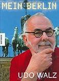 Udo Walz - Mein Berlin - Udo Walz, Joachim Bessing