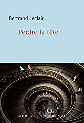 Perdre la tête (COLLECTION BLEU) (French Edition)