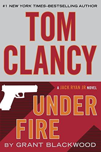 Tom Clancy Under Fire (A Jack Ryan Jr. Novel Book 8) (English Edition)