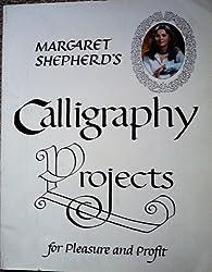 Margaret shepherd's calligraphy projects