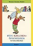 Neue Karlchen-Geschichten: Ein Vorlese-Bilder-Buch