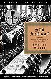 Old School (Vintage Contemporaries)