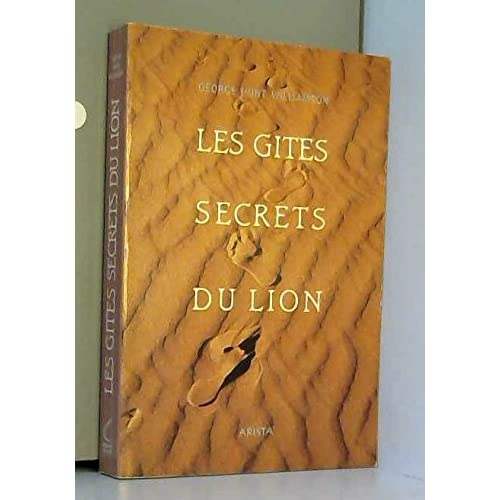 Les gites secrets du lion