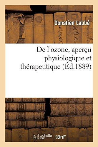 De l'ozone, aperçu physiologique et thérapeutique par Labbe-D