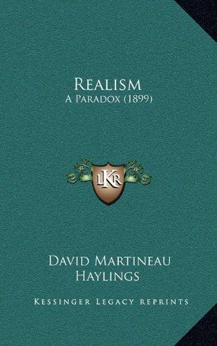 Realism: A Paradox (1899)