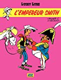 Lucky Luke - Tome 13 – L'Empereur Smith - Format Kindle - 9782884717267 - 5,99 €