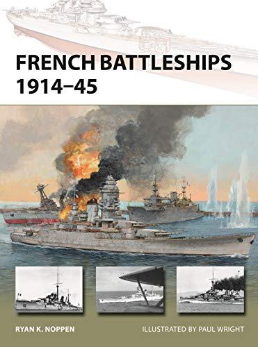 French Battleships 1914-45 (New Vanguard, Band 266)
