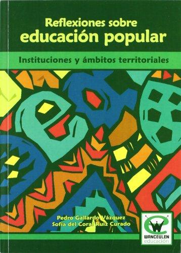 Reflexiones Sobre Educacion Popular (Wanceulen educaciÑn)