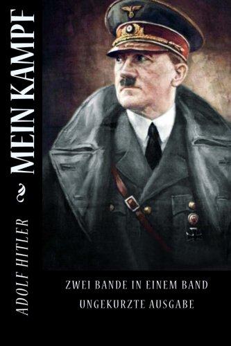 Mein Kampf: Zwei Bande in Einem Band Ungekurzte Ausgabe