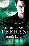 Dark Lycan: Number 24 in series ('Dark' Carpathian)