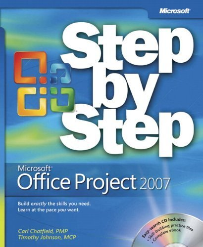 Microsoft Office Project 2007 Step by Step 1st by Chatfield, Carl, Johnson, Timothy (2007) Paperback