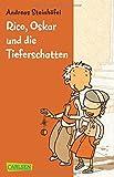 'Rico, Oskar und die Tieferschatten' von 'Andreas Steinhöfel'
