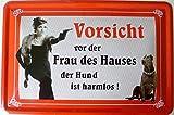 Blechschild 20x30cm - vorsicht vor der Frau des Hauses - der Hund ist harmlos (rot)