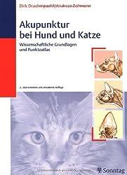 Akupunktur bei Hund und Katze: Wissenschaftliche Grundlagen und Punkteatlas