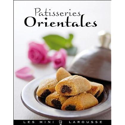 Pâtisseries orientales (Les Mini Larousse - Cuisine)
