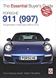 Porsche 911 (997): Second generation models 2009 to 2012 (Essential Buyers Guides)