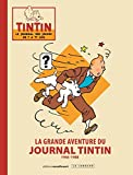 La grande aventure du Journal Tintin : 1946-1988...