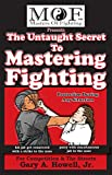 The Untaught Secret To Mastering Fighting: For Competition & The Streets