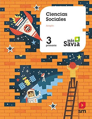 Ciencias sociales. 3 Primaria. Más Savia. Aragón