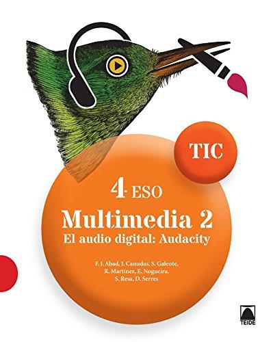 TIC 4 ESO. Multimedia 2.. El audio digital: Audiciti - 9788430781799