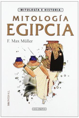 Mitologia Egipcia por F. Max Muller