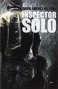Inspector Solo par David Jiménez «El Tito»