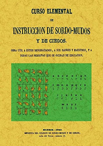 Curso elemental de instrucción de sordo-mudos por Juan Manuel Ballesteros