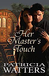 Her Master's Touch: She was drawn to the sight of him, even while a slow awareness began to dawn...