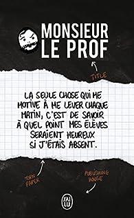 Monsieur le Prof par  Anonyme