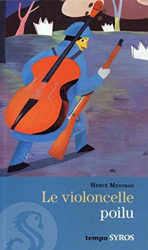 Le violoncelle poilu par Hervé Mestron