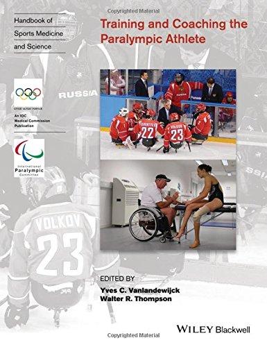 Training and coaching the Paralympic athlete / ed. by Yves C. Vanlandewijck... [et al.]   Vanlandewijck, Yves