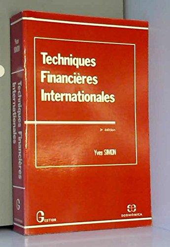 Techniques financières internationales (Gestion) par Yves Simon