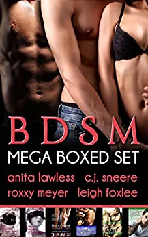 BDSM Mega Boxed Set (BDSM romance with man love, mmf/mfm/mmm menage, and more. Book 1) (English Edition) par [Lawless, Anita, Sneere, C.J., Meyer, Roxxy, Foxlee, Leigh]