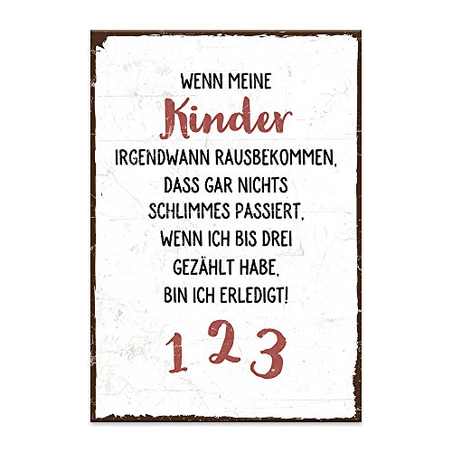 Holzschild mit Spruch – WENN MEINE KINDER RAUSBEKOMMEN – shabby chic retro vintage nostalgie deko Typografie-Grafik-Bild bunt im used-look aus MDF-Holz, Schild, Wandschild, Türschild, Holztafel,