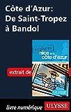 Côte d'Azur: De Saint-Tropez à Bandol