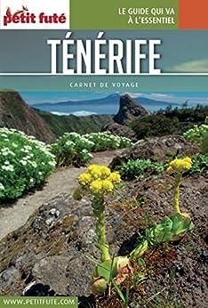 TÉNÉRIFE 2017 Carnet Petit Futé par [Auzias, Dominique, Labourdette, Jean-Paul]
