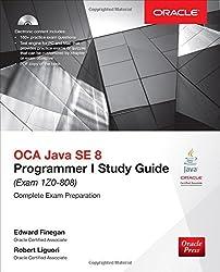 OCA Java SE 8 Programmer I Study Guide (Exam 1Z0-808) (Oracle Press) by Edward Finegan (2015-09-02)
