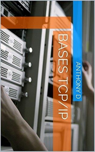 Bases TCP/IP par Anthony D
