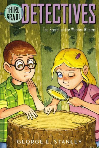 The Secret of the Wooden Witness (Third-Grade Detectives) by George E. Stanley (2004-03-01)