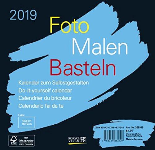 Foto-Malen-Basteln schwarz 2019: Kalender zum Selbstgestalten